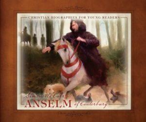 Anselm-of-Canterbury-by-Simonetta-Carr-1