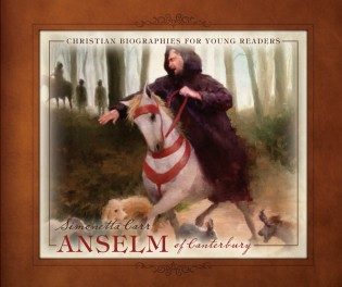 Anselm-of-Canterbury-by-Simonetta-Carr-1