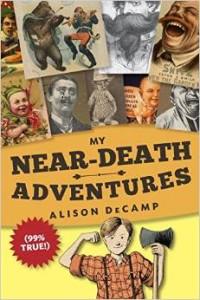 near-death adventures