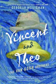 Vincent and Theo: the Van Gogh Brothers by Deborah Heiligman