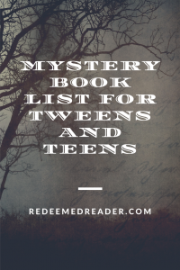 Mystery Book List for Elementary, Tweens, and Teens!