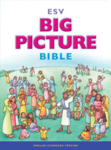 *Bible Review: ESV Big Picture Bible