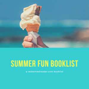 Summer Fun Booklist: Full of Activities and Things to Do!