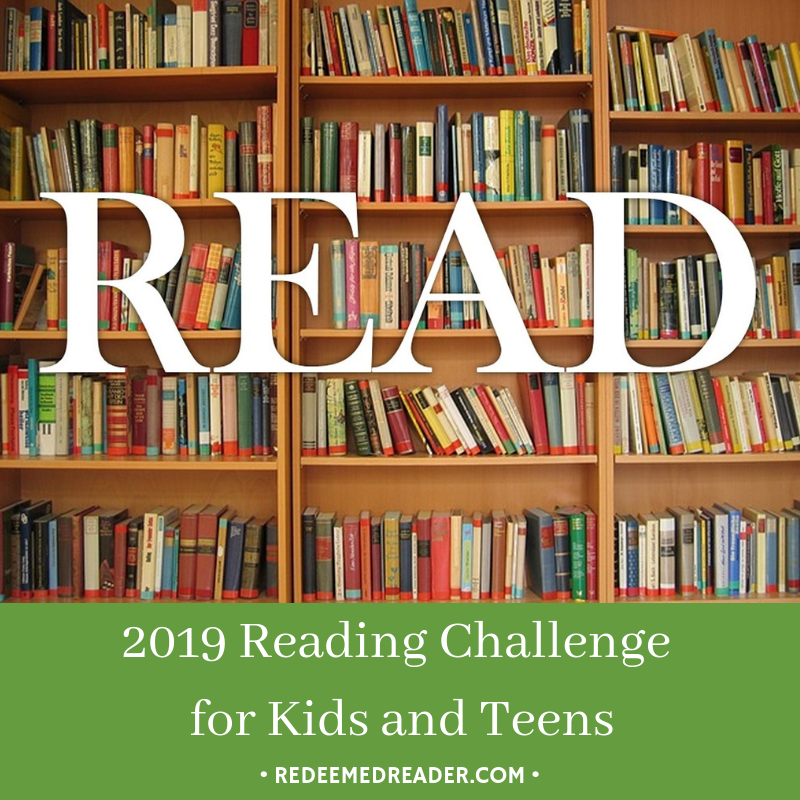 2019 Reading Challenge For Kids And Teens Redeemed Reader