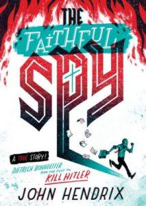 Newbery Buzz #4: The Faithful Spy