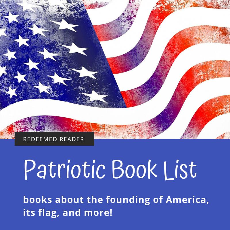 Patriotic Book List for Independence Day - Redeemed Reader