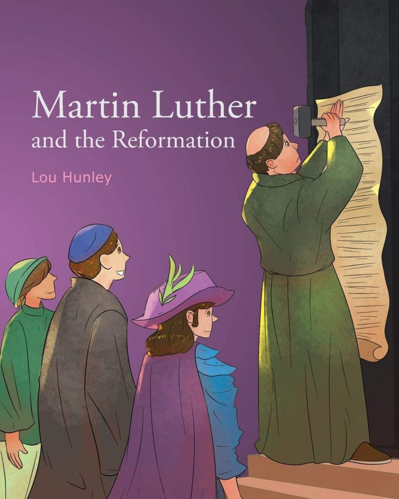 Cover image of Martin Luther and the Reformation by Lou Hunley
