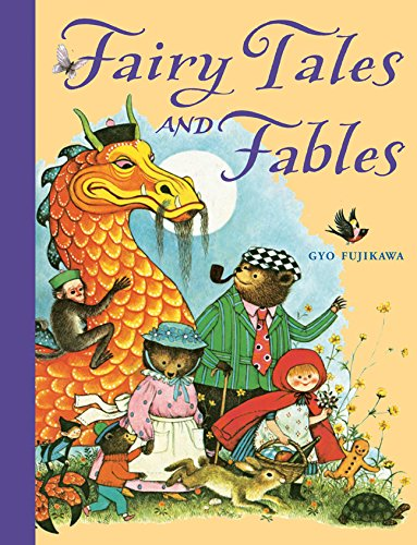Cover picture of fairy tales and fables by Gyo Fujikawa