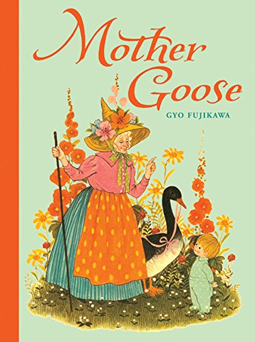 Cover picture of mother goose by Gyo Fujikawa