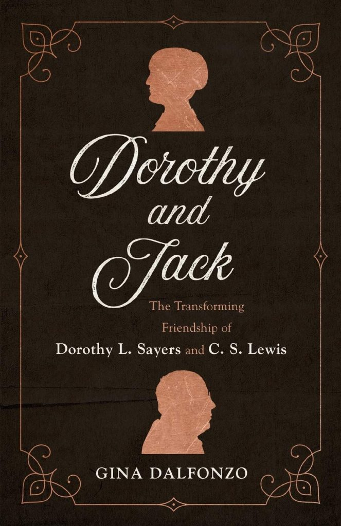 *Dorothy and Jack by Gina Dalfonzo