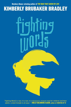 Fighting Words by Kimberly Brubaker Bradley: a Discussion