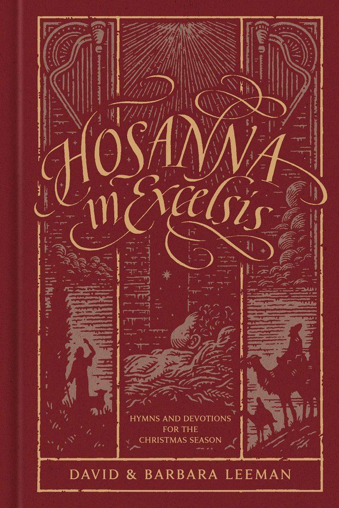 Moody Bible Christmas Free Carols 2020 Hosanna in Excelsis by David and Barbara Leeman   Redeemed Reader