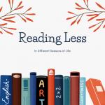 Reading Less